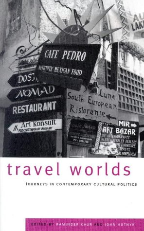 9781856495622: Travel Worlds: Journeys in Contemporary Cultural Politics