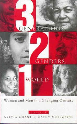 9781856496049: Three Generations, Two Genders, One World: Women and Men in a Changing Century