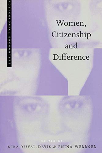 9781856496469: Women, Citizenship and Difference (Postcolonial Encounters)