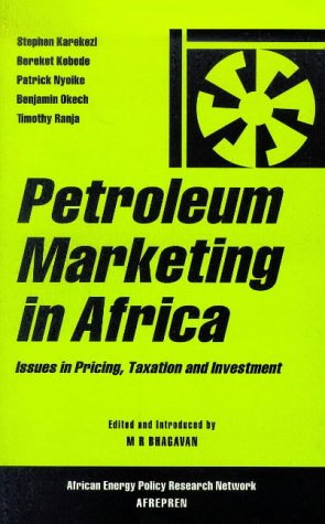 9781856496650: Petroleum Marketing in Africa: Issues in Pricing, Taxation and Investment (African Energy Research Series)