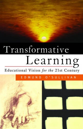 9781856496995: Transformative Learning: Educational Vision for the 21st Century