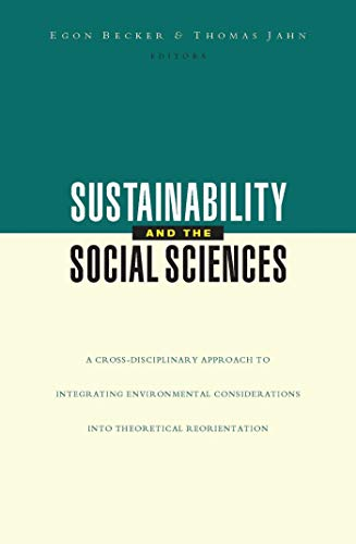 SUSTAINABILITY AND THE SOCIAL SCIENCES. A CROSS-DISCIPLINARY: BECKER, E. /