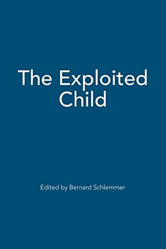 The Exploited Child: Bernard Schlemmer