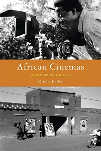 9781856497435: African Cinemas: Decolonizing the Gaze