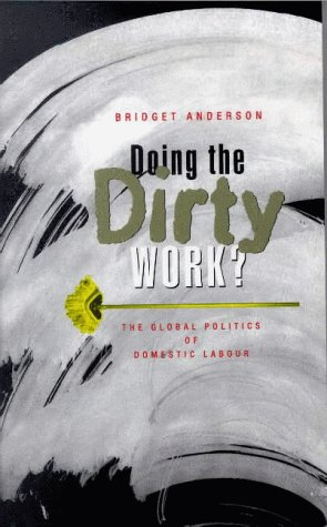 9781856497602: Doing the Dirty Work?: The Global Politics of Domestic Labour