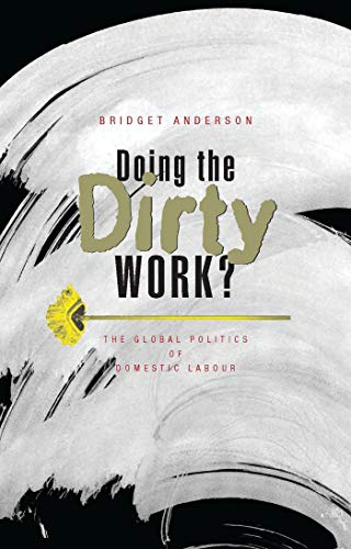 9781856497619: Doing the Dirty Work?: The Global Politics of Domestic Labour