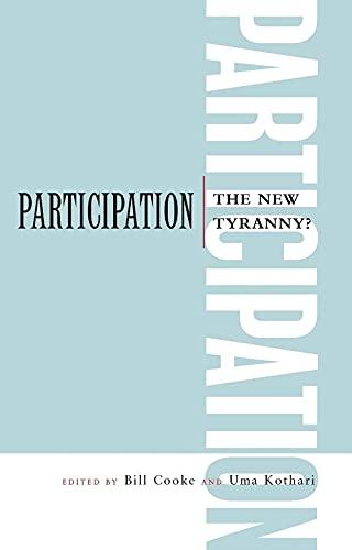 9781856497947: Participation: The New Tyranny?