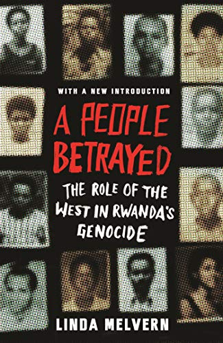9781856498302: A People Betrayed: The Role of the West in Rwanda's Genocide