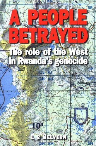 9781856498319: A People Betrayed: The Role of the West in Rwanda's Genocide