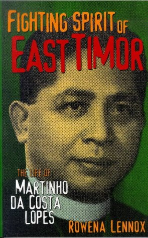9781856498326: Fighting Spirit of East Timor: The Life of Martinho da Costa Lopes