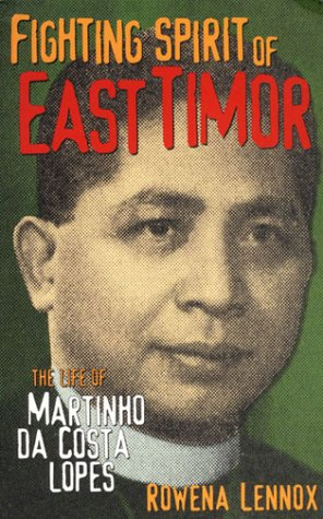 9781856498333: Fighting Spirit of East Timor: The Life of Martinho da Costa Lopes