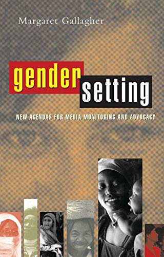 9781856498449: Gender Setting: New Agendas for Media Monitoring and Advocacy