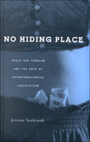 9781856499132: No Hiding Place: Child Sex Tourism and the Role of Extra-Territorial Legislation