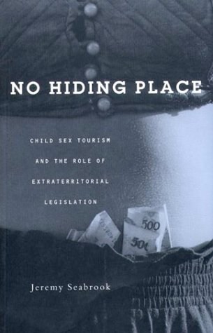 9781856499149: No Hiding Place: Child Sex Tourism and the Role of Extra-Territorial Legislation