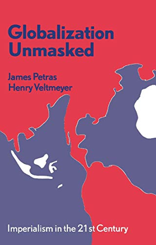 9781856499385: Globalization Unmasked: Imperialism in the 21st Century