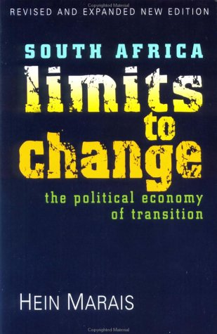 9781856499675: South Africa: Limits To Change: The Political Economy of Transition