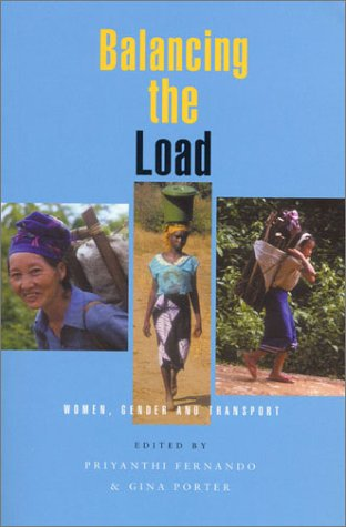 9781856499828: Balancing the Load: Women, Gender and Transport