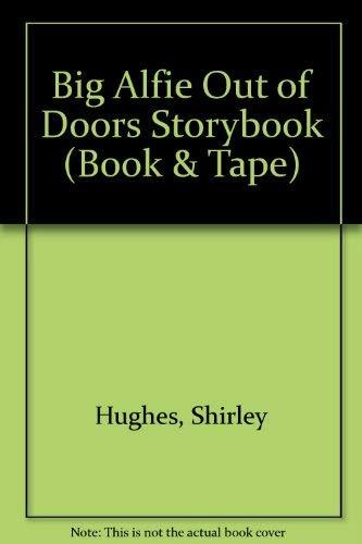 9781856562980: Big Alfie Out of Doors Storybook (Book & Tape)