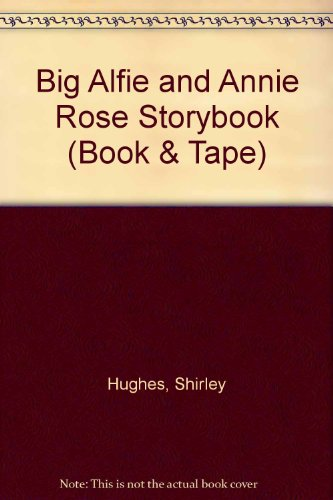 9781856563123: Big Alfie and Annie Rose Storybook (Book & Tape)
