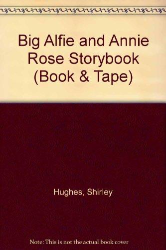 9781856563123: Big Alfie and Annie Rose Storybook (Book & Tape)