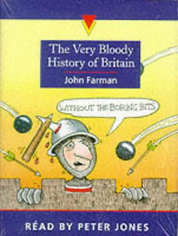 9781856563437: The Very Bloody History of Britain: The First Bit!: 1945-Now!