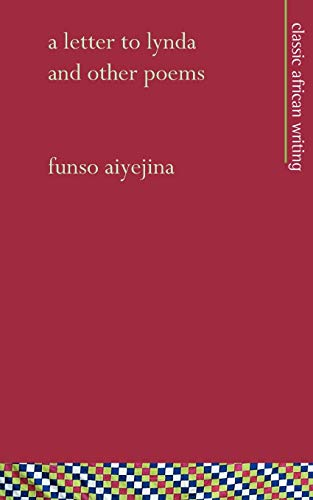 A Letter to Lynda, and Other Poems: Funso Aiyejina