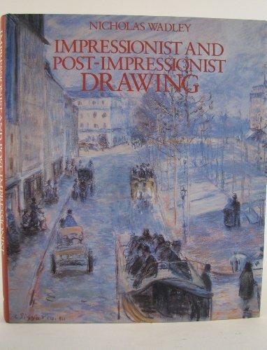 Impressionist and Post-Impressionist Drawing: Wadley, Nicholas