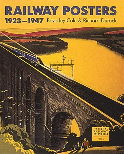 9781856690140: Railway Posters 1923-1947: From the Collection of the National Railway Museum, York, England
