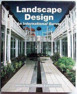 Landscape Design: An International Survey: Fieldhouse, Ken; Harvey, Sheila