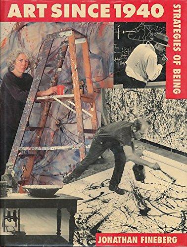 9781856690577: Art Since 1940: Strategies of Being