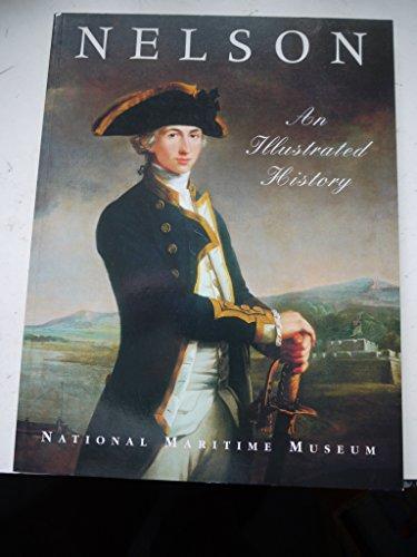 Nelson: An Illustrated History: Morriss, Roger, Lavery, Brian, Deuchar, Stephen, Merwe, Pieter Van ...