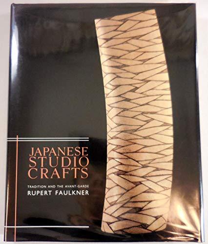 Japanese Studio Crafts: Tradition and the Avant-Garde: Rupert Faulkner