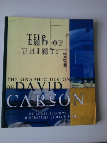 9781856690706: The End of Print the Graphic Design of David Carson 1st ed. /Anglais