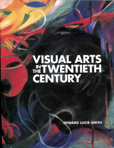 9781856690911: Visual Arts in the Twentieth Century (Fine Art)