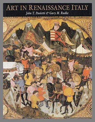 Art in Renaissance Italy: Radke, Gary M.,