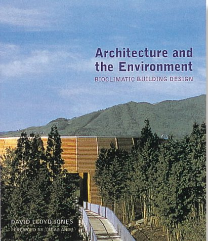 9781856691031: Architecture and the Environment: Contemporary Bioclimatic Buildings