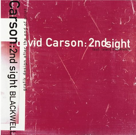 9781856691048: David Carson Second Insight /Anglais: 2ndsight - Grafik Design After the End of Print