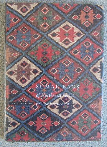 Sumak Bags of Northwest Persia and Transcaucasia: Wertime, John T