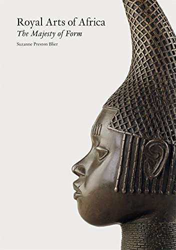 9781856691130: Royal Arts of Africa: The Majesty of Form
