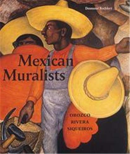 9781856691185: Mexican Muralists : Orosco, Rivera, Siqueiros