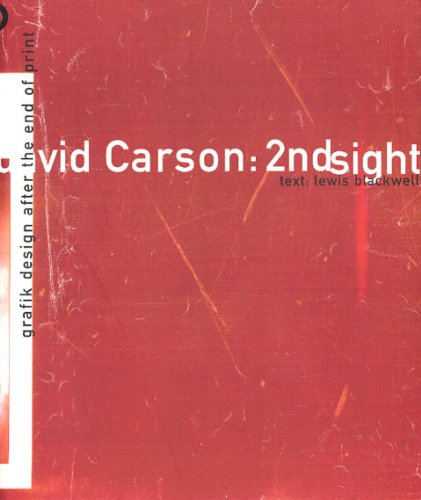 9781856691215: David Carson: 2ndsight - Grafik Design After the End of Print