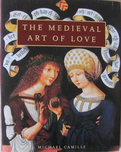 9781856691420: The Medieval Art of Love : Objects and Subjects of Desire