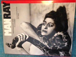 Man Ray: Photography Inside Out: Emmanuelle de L'Ecotais, Alain Sayag