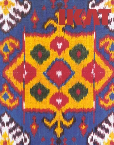 9781856691512: Ikat: Splendid Silks of Central Asia