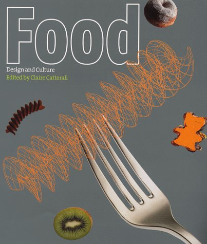 9781856691635: Food, Design and culture