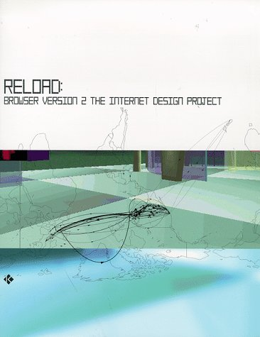 9781856691741: Reload: Browser 2.0: The Internet Design Project