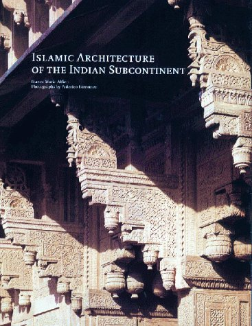 9781856691895: Islamic Architecture of the Indian Subcontinent
