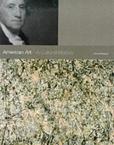 9781856692144: American Art (Paperback): A Cultural History