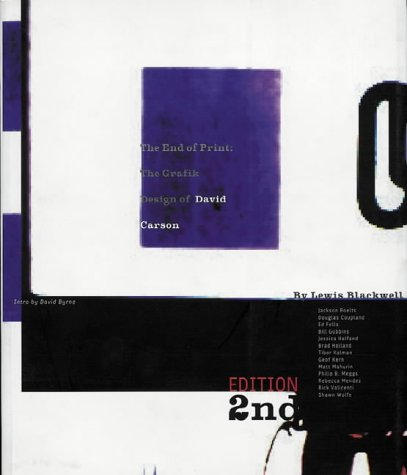 9781856692168: The End of Print, 2nd edition: The Grafik Design of David Carson: Graphic Design of David Carson