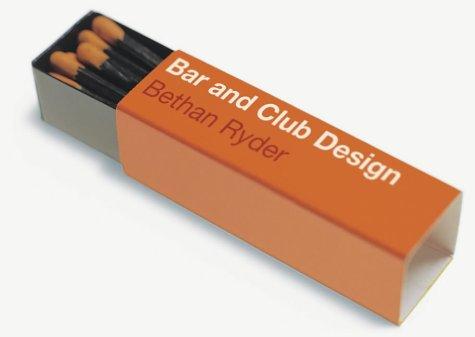 9781856692335: Bar and Club Design